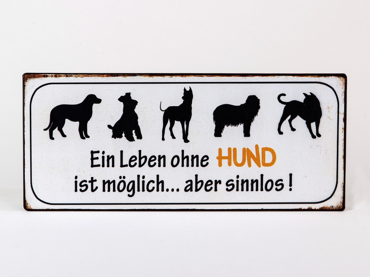 schild mit spruch ein leben ohne hund im vintage look. Black Bedroom Furniture Sets. Home Design Ideas