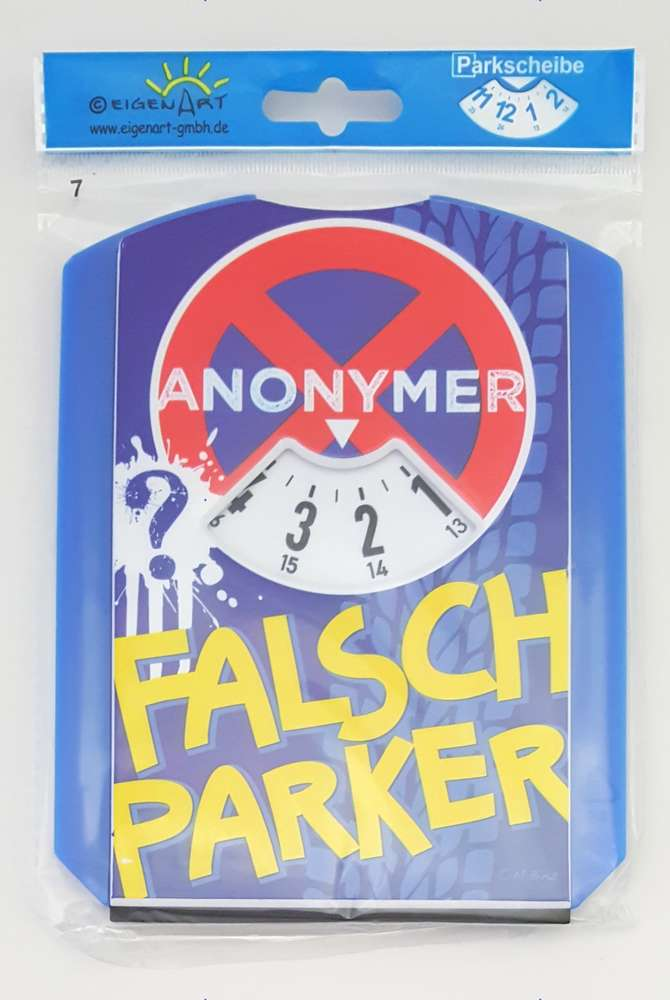 EigenArt Parkscheibe mit Spa/ßmotiv Anonymer Falschparker