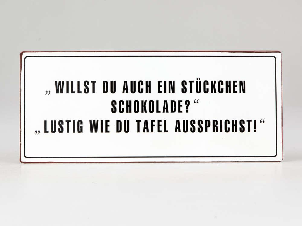 Schild Im Vintage Look Mit Spruch Schokolade